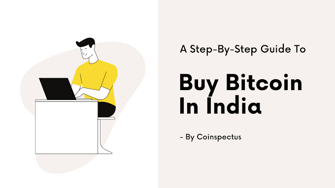 2021: How To Buy Bitcoin In India & Is It Legal?