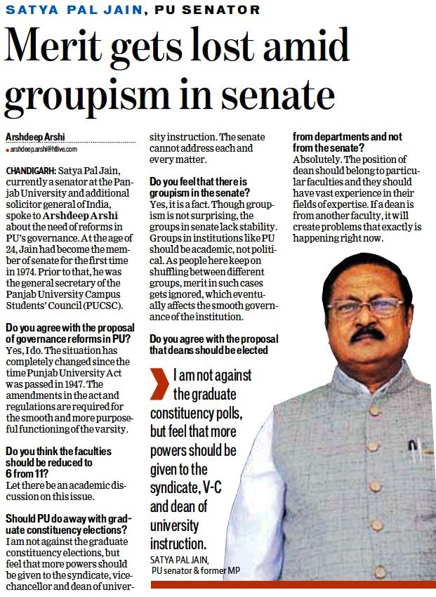 I am not against the graduate constituency polls, but feel that more powers should be given to the syndicate, V-C and dean of University instruction - Satya Pal Jain, PU Senator & former MP
