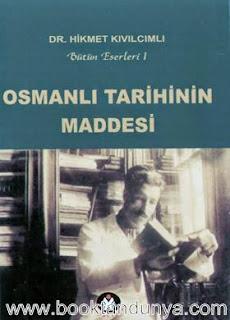Hikmet Kıvılcımlı - Osmanlı Tarihinin Maddesi Cilt 2