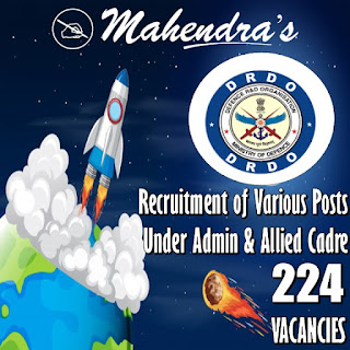 DRDO : Recruitment of Various Posts Under Admin & Allied Cadre | 224 Vacancies