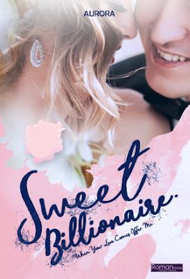 Sweet Billionaire by Aurora Pdf