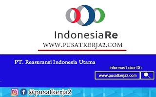Lowongan Kerja BUMN SMA SMK D3 S1 PT Reasuransi Indonesia Utama Juli 2020