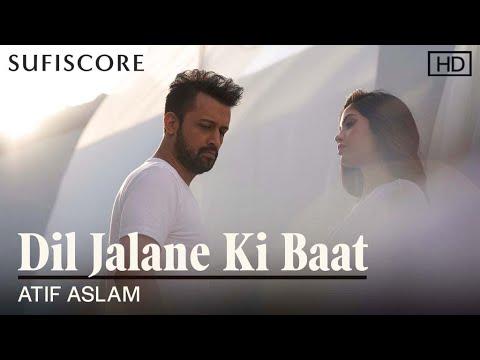 दिल जलाने की बात Dil jalane ki baat lyrics in Hindi Atif Aslam Hindi Song