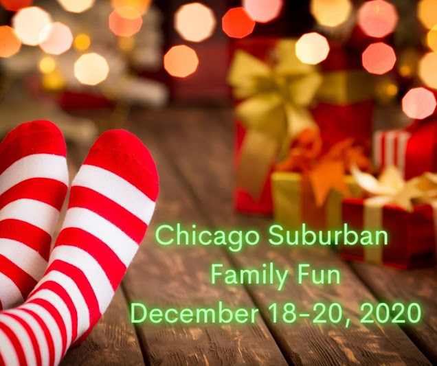 26 Family Fun Events in the Chicago Suburbs December 18-20, 2020