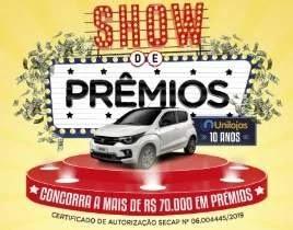 Promoção Unilojas 10 Anos Aniversário 2019 Show de Prêmios Carro 0KM, Televisor e Vales-Compras