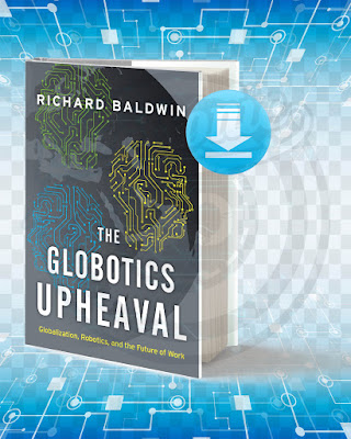 Free Book The Globotics Upheaval pdf.