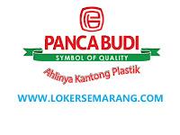 Lowongan Kerja Pemalang April 2021 di PT Panca Budi Idaman Tbk