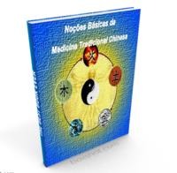 Noções Básicas da Medicina Tradicional Chinesa
