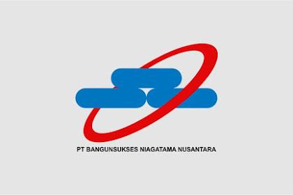 Lowongan Kerja PT Bangunsukses Niagatama Nusantara