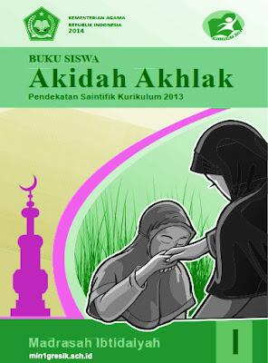 buku siswa mata pelajaran akidah akhlak kelas 1 madrasah ibtidaiyah kurikulum 2013