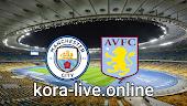 مباراة أستون فيلا ومانشستر سيتي بث مباشر بتاريخ 21-04-2021 الدوري الانجليزي