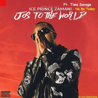 "PHOTO: Ice Prince- ""No Be Today"" Ft. Tiwa Savage"