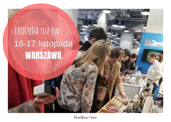Jesienne EKOCUDA vol.7 tuż tuż... 16-17 listopada widzimy się w Warszawie!