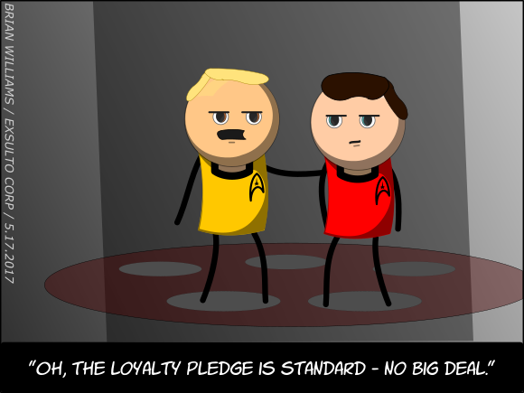 """""""Oh, the loyalty pledge is standard - no big deal."""""""