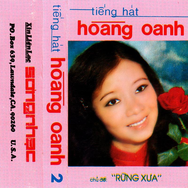 Tape Sóng Nhạc - Hoàng Oanh 2 - Rừng Xưa (WAV)