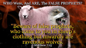 NEW VIDEO: WHO Were, And ARE The FALSE PROPHETS?