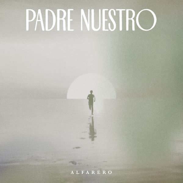 Alfarero – Padre Nuestro 2021 (Exclusivo WC)