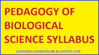 pedagogy of biological science bed syllabus