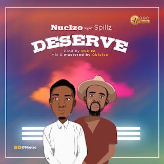 Deserve by Nuelzo