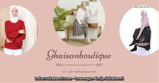 Lowongan Kerja Admin Ghaisan Boutique Sukabumi