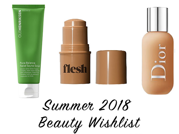 Summer Beauty Wishlist | 2018