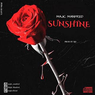 MUSIC: Majic Manfred – Sunshine   @Majic_manfred