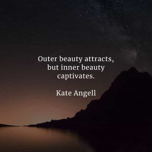 Beauty quotes that'll inspire you and uplift your spirit