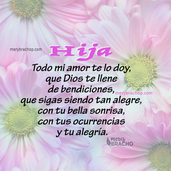 linda imagen con frases cristianas bendiciones de cumpleanos para hija niña por Mery Bracho