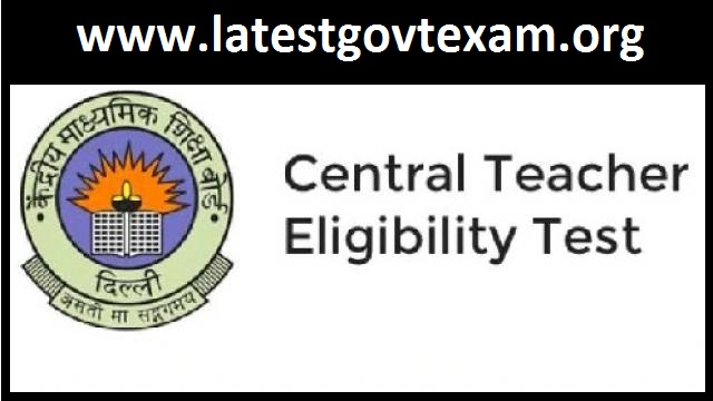 CTET 2019 - Eligibility Criteria and Selection Procedure for Teacher