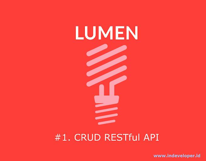Tutorial Membuat RESTful API CRUD Menggunakan Lumen 6.2