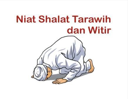 Niat Sholat Tarawih dan Sholat Witir