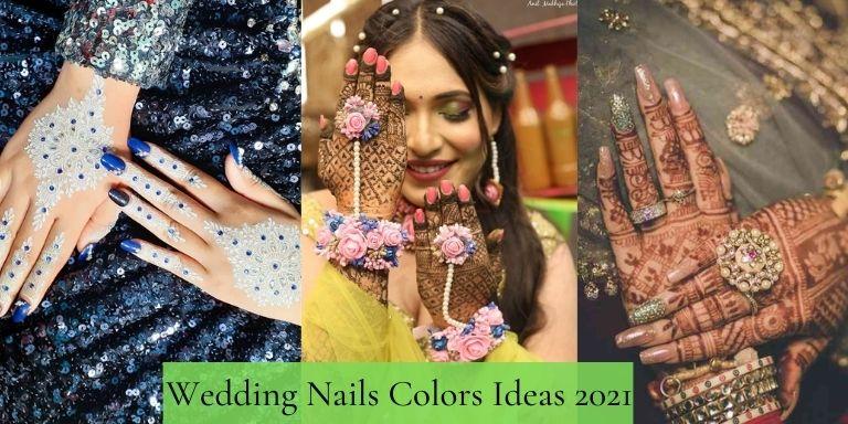 wedding nails colors ideas 2021