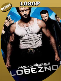 X-Men Orígenes Wolverine (2009) REMUX [1080p] Latino [GoogleDrive] SilvestreHD
