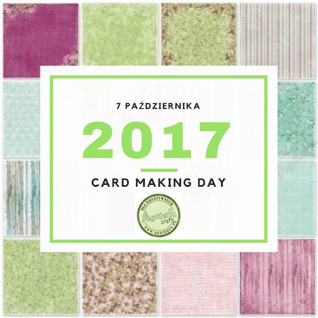 Card Making Day 2017 z Agaterią