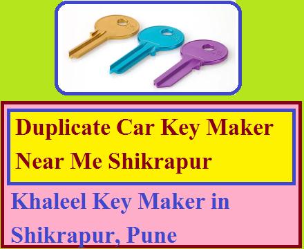 Duplicate Car Key Maker Near Me Shikrapur