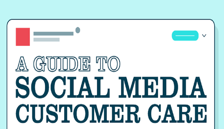 A Guide to Social Media Customer Care #infographic