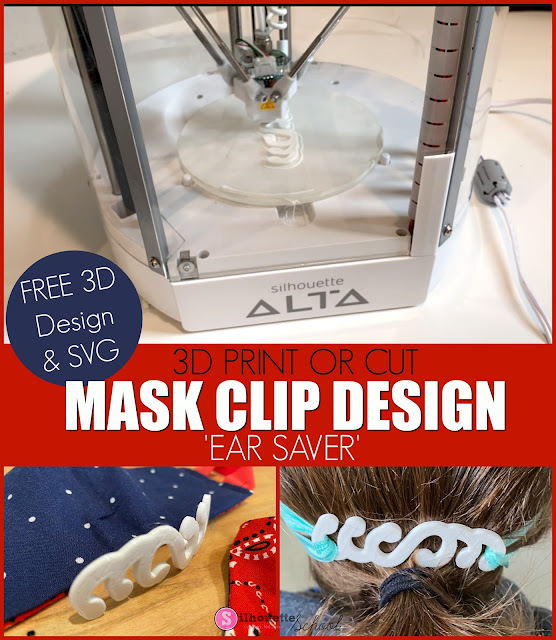 3D Printer, Mask Clip, Face Mask, Silhouette Alta, Silhouette 3D Printer
