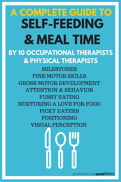 Parents and therapists will love this ultimate guide to self-feeding and mealtimes for kids.