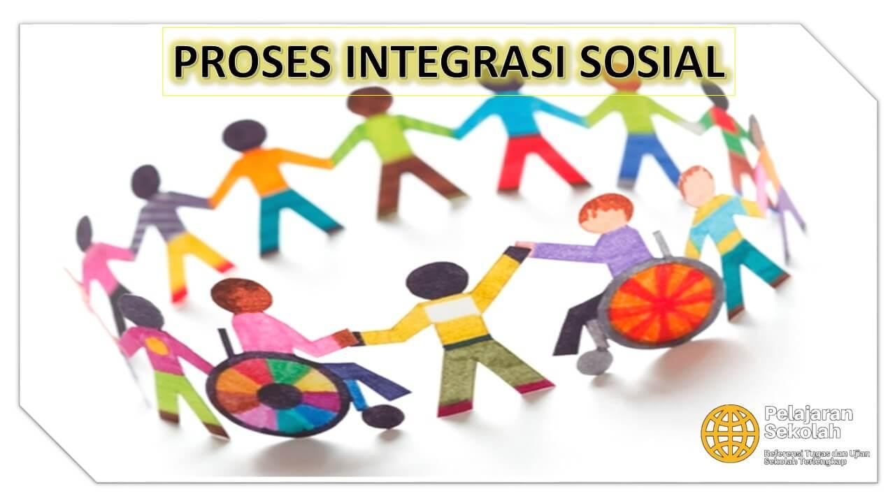 Integrasi Sosial: Pengertian,Syarat,Bentuk,Faktor,Contoh ...