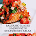 ★★★★★ 1536 Reviews: The BEST #Recipes >> Balsamic Glazed #Salmon With #Strawberry Salsa