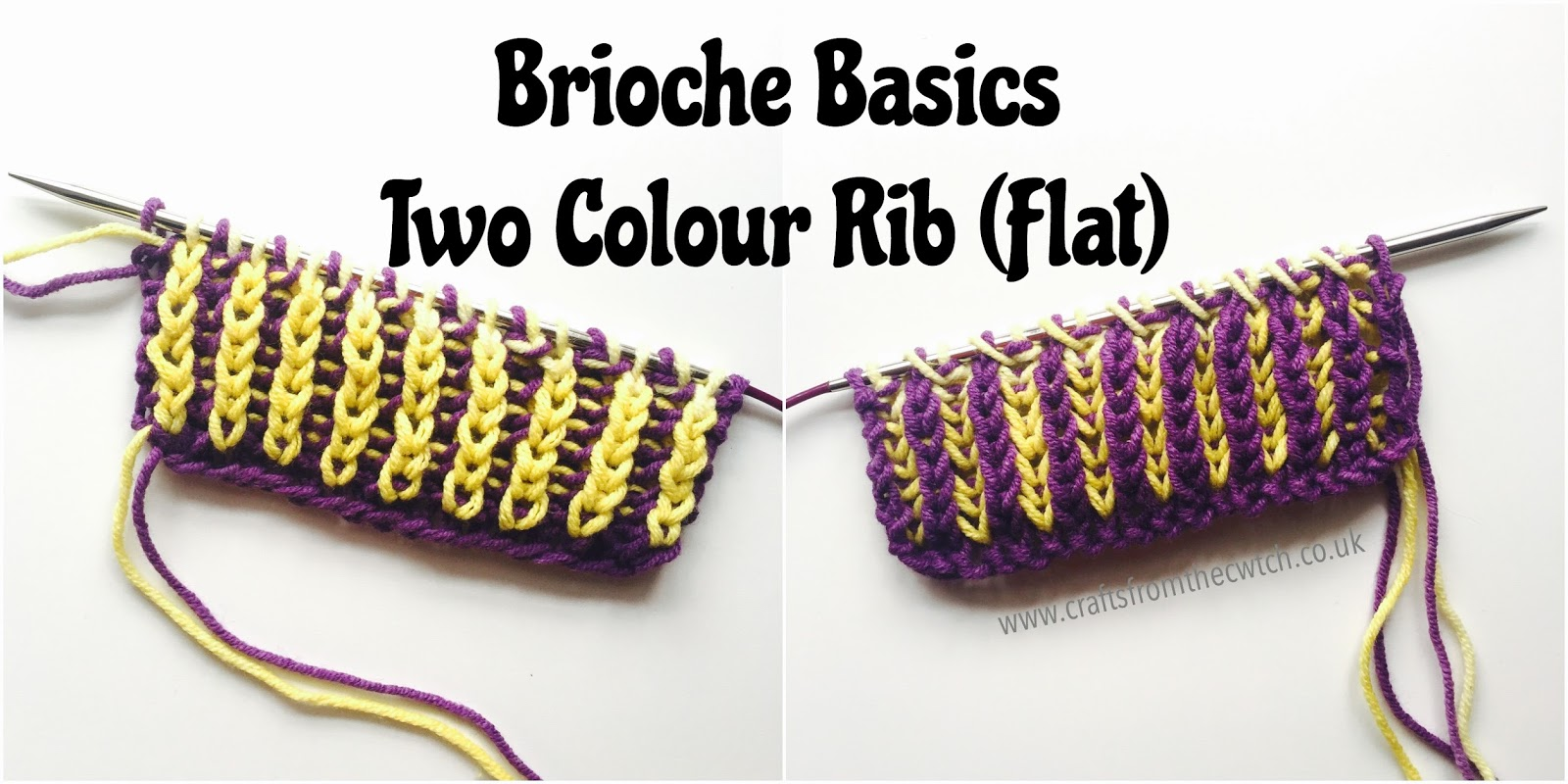 Brioche Knitting Part 4 Two Colour Brioche Rib Knit Flat Crafts