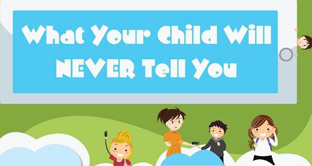 What-your-child-will-never-tell-you #infographic