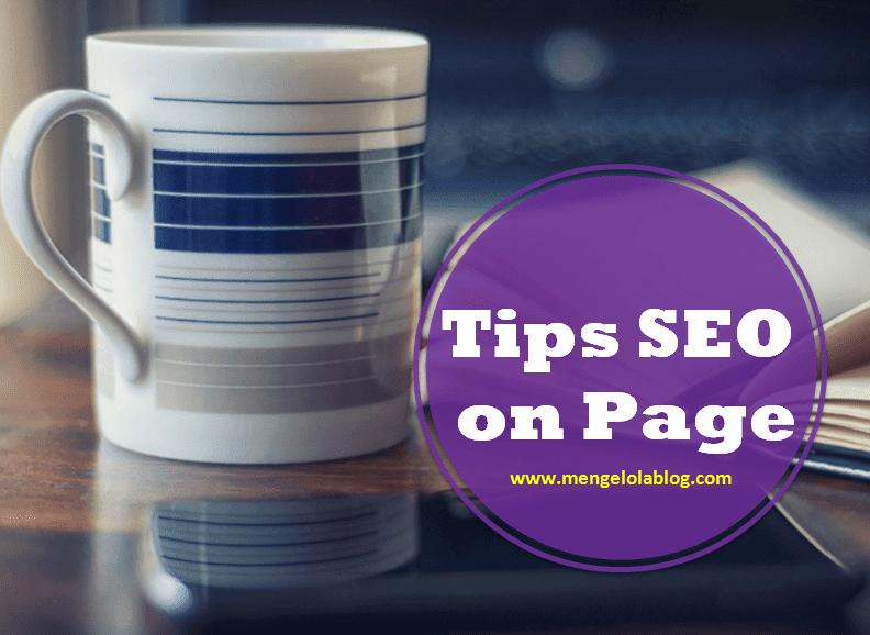 tips seo on page saat menulis artikel