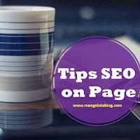 5 Tips SEO On Page yang bisa Anda lakukan saat menulis artikel blog