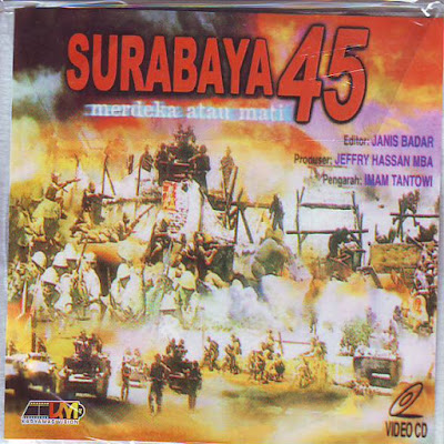 """Film PERJUANGAN SURABAYA 1945 """"MERDEKA ATAU MATI"""""""