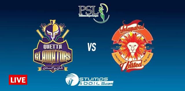 Match 1, Quetta Gladiators vs Islamabad United - PSL Season 5 - PSL Live Match