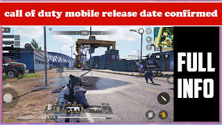 Call of duty mobile release date and full information
