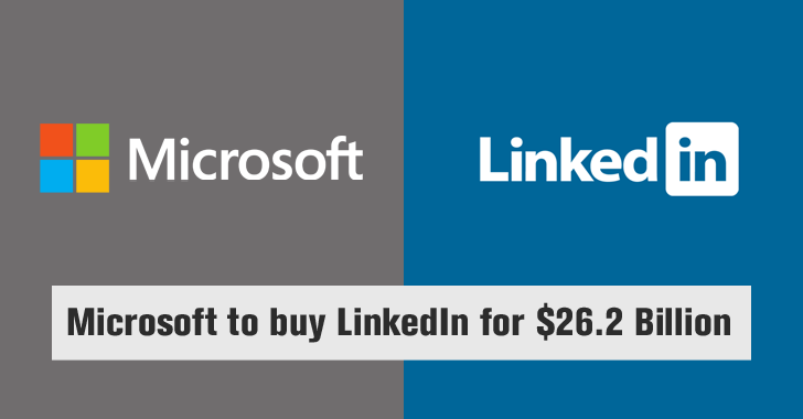 Breaking: Microsoft to buy LinkedIn for $26.2 BILLLLLION