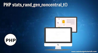 PHP stats_rand_gen_noncentral_t() Function