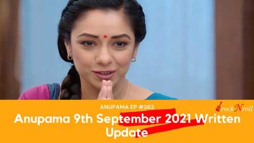 Anupama-9th-September-2021-Today-Episode-363